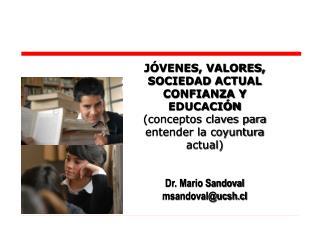 JÓVENES, VALORES, SOCIEDAD ACTUAL CONFIANZA Y EDUCACIÓN