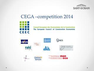 CEGA –competition 2014