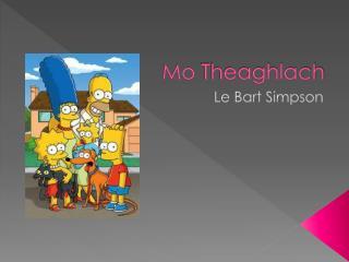 Mo  Theaghlach