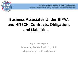 Business Associates Under HIPAA and HITECH: Contracts, Obligations and Liabilities