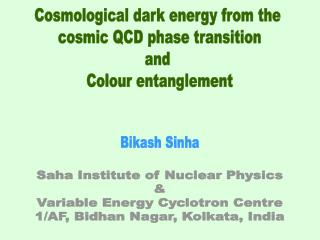 Cosmological dark energy from the  cosmic QCD phase transition and  Colour entanglement
