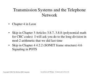 Transmission Systems and the Telephone Network