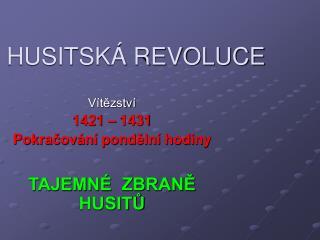 HUSITSKÁ REVOLUCE