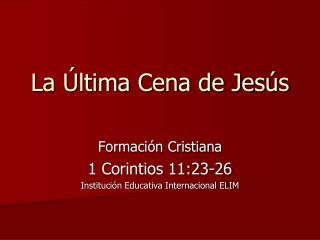 La Última Cena de Jesús