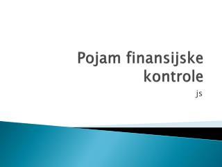 Pojam finansijske kontrole