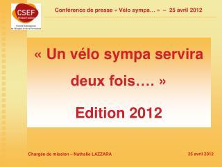 «Un vélo sympa servira deux fois….» Edition 2012