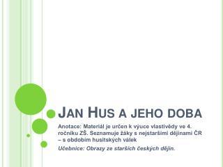 Jan Hus a jeho doba
