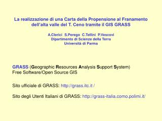 GRASS ( G eographic  R esources  A nalysis  S upport  S ystem)  Free Software/Open Source GIS