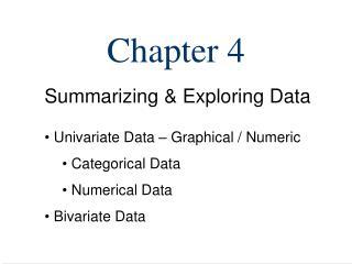 Summarizing  Exploring Data