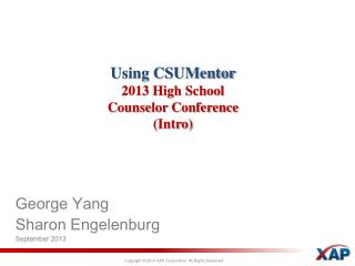 Using  CSUMentor 2013 High School Counselor Conference (Intro)