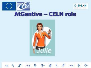 AtGentive  – CELN role