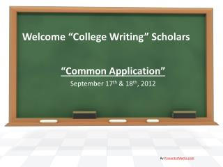 "Welcome ""College Writing"" Scholars"
