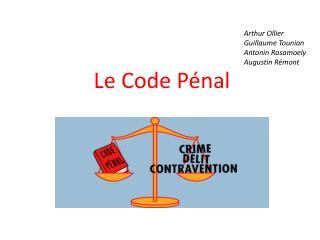 Le Code Pénal