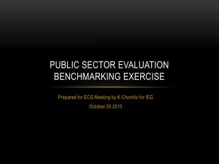 Public sector evaluation benchmarking exercise