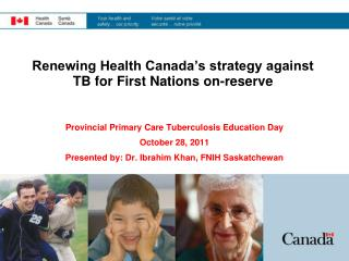 Renewing Health Canada's strategy against TB for First Nations on-reserve