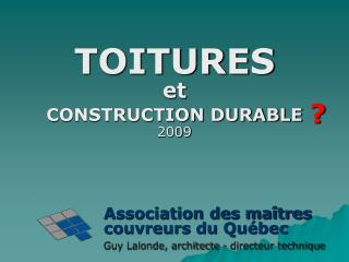 TOITURES et CONSTRUCTION DURABLE 2009