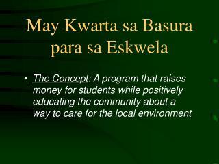 May Kwarta sa Basura para sa Eskwela