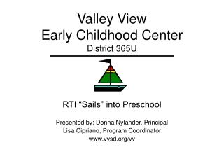Valley View  Early Childhood Center District 365U