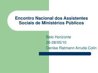 Encontro Nacional dos Assistentes Sociais de Minist�rios P�blicos