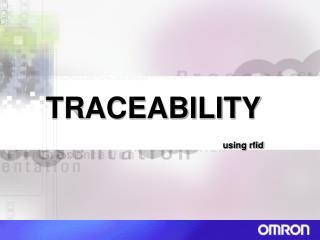 TRACEABILITY using rfid