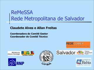 ReMeSSA  Rede Metropolitana de Salvador