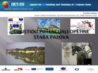 Turistički potencijali opštine Stara Pazova