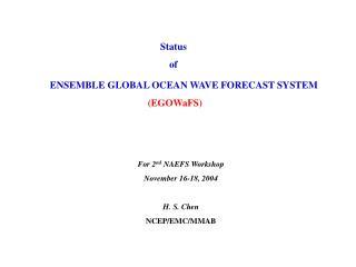 ENSEMBLE GLOBAL OCEAN WAVE FORECAST SYSTEM (EGOWaFS)