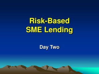 Risk-Based SME Lending