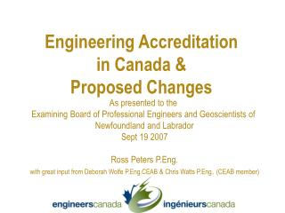 As presented to the  Examining Board of Professional Engineers and Geoscientists of