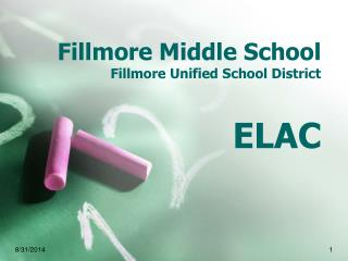 Fillmore Middle School Fillmore Unified School District ELAC