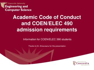 Academic Code of Conduct and COEN/ELEC 490 admission requirements