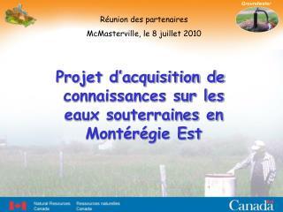 Projet d'acquisition de connaissances sur les eaux souterraines en Montérégie Est