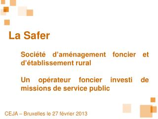 La Safer Soci�t� d�am�nagement foncier et d��tablissement rural