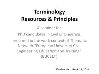 Terminology  Resources  Principles