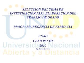SELECCIÓN DEL TEMA DE INVESTIGACIÓN PARA ELABORACIÓN DEL TRABAJO DE GRADO