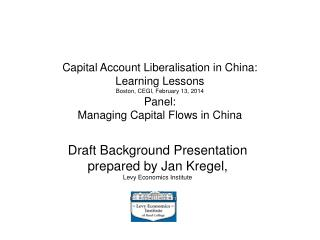 Draft Background Presentation  prepared by Jan Kregel,  Levy Economics Institute