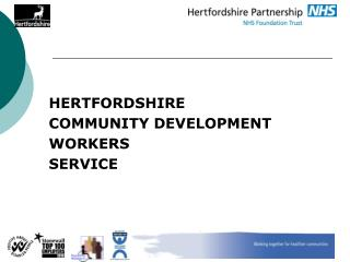 HERTFORDSHIRE  COMMUNITY DEVELOPMENT WORKERS SERVICE