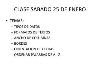CLASE SABADO 25 DE ENERO