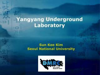 Yangyang Underground Laboratory