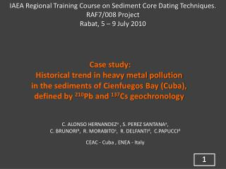 Case study: Historical trend in heavy metal pollution  in the sediments of Cienfuegos Bay (Cuba),