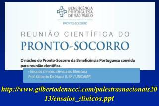 gilbertodenucci /palestrasnacionais2013/ ensaios_clin icos