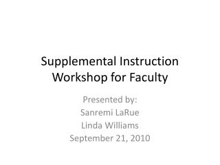 Supplemental Instruction Workshop for Faculty