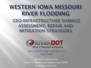 Research conducted by  Center for Earthworks Engineering (CEER),  Iowa State University