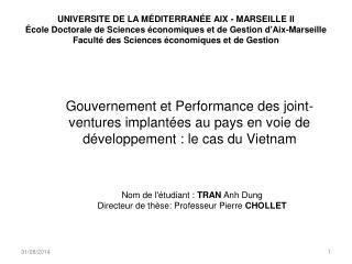 Nom de l'étudiant:  TRAN  Anh Dung Directeur de thèse: Professeur Pierre  CHOLLET