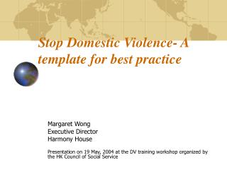 Stop Domestic Violence- A template for best practice