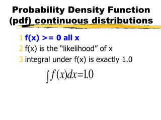 Probability Density Function pdf continuous distributions