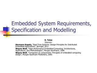 Embedded System Requirements, Specification and Modelling