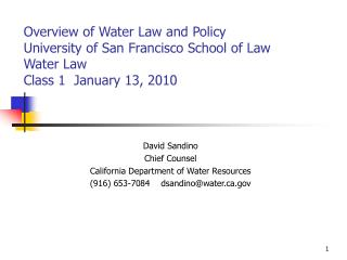 David Sandino Chief Counsel California Department of Water Resources