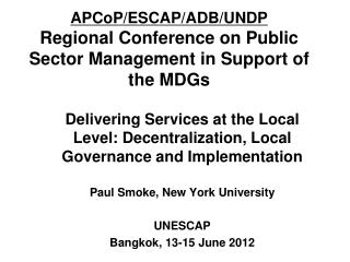 APCoP/ESCAP/ADB/UNDP Regional Conference on Public Sector Management in Support of the MDGs