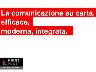 La comunicazione su carta,